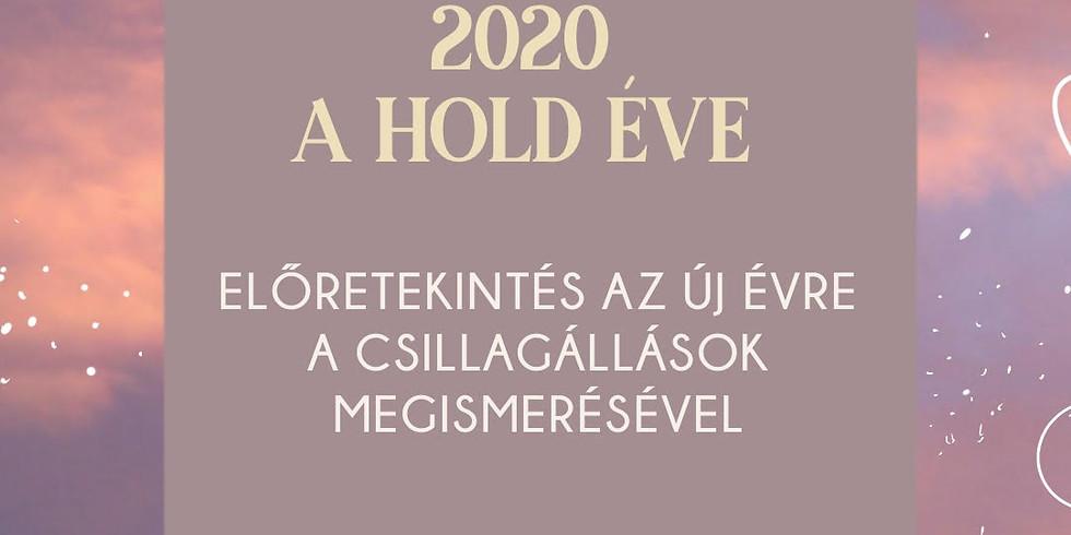 2020 A Hold Éve ~ Előretekintés az új évre a csillagállások megismerésével
