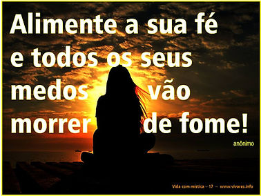 Alinete_sua_fé_e_seus_medos_morrerão_de_