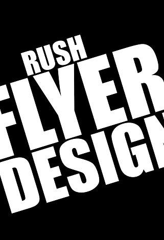RUSH FLYER DESIG