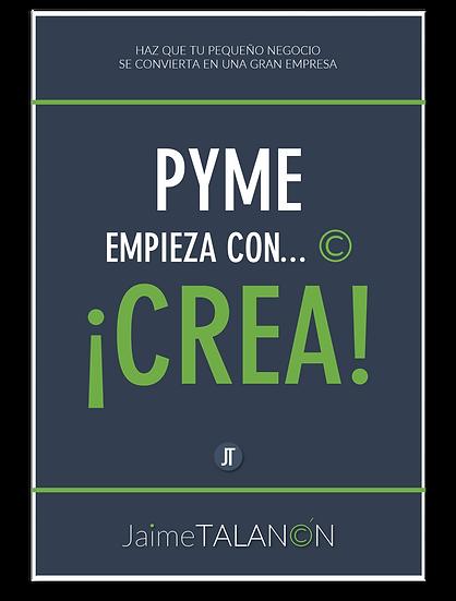 PYME empieza con ©, ¡CREA!