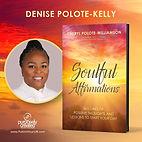 Copy of Denise Soulful Affirmations.jpg