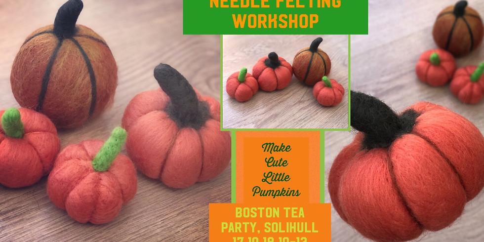 Pumpkin needle felting workshop at Boston Tea Party, Solihull