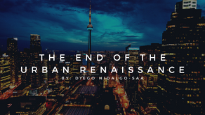 The End of the Urban Renaissance