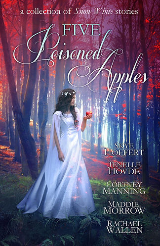 Five Poisoned Apples by Skye Hoffert, Jenelle Hovde, Cortney Manning, Maddie Morrow, and Rachel Wallen. Snow White stands in a red leafed forest, wearing a romantic and innocent white dress while contemplating a red apple.