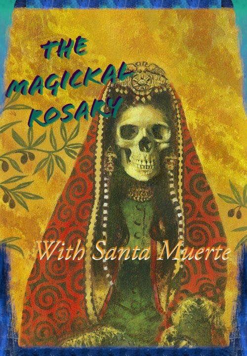 Santa Muerte Magickal Rosary.jpg