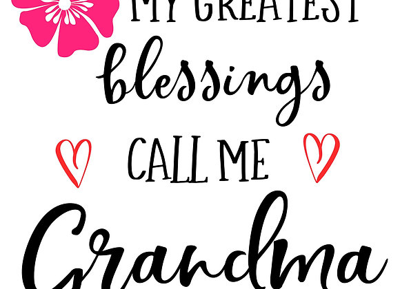 My greatest blessings call me...