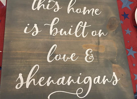 This home is built on love & shenanigans (sq)