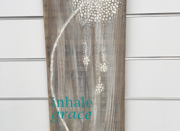 Inhale Grace Exhale Gratitude with Dandelion Large Hand Painted Sign