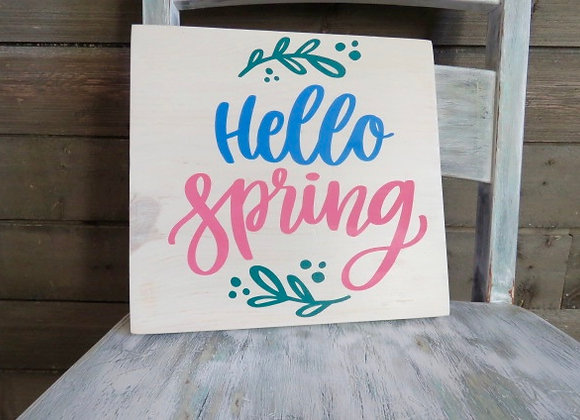Hello Spring Farmhouse Style Hand Painted Sign