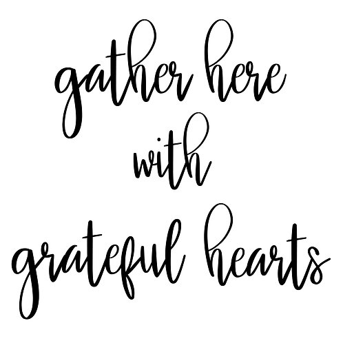 gather here with grateful hearts (sq)