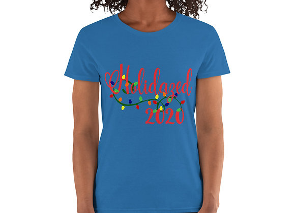Holidazed 2020 Women's short sleeve t-shirt