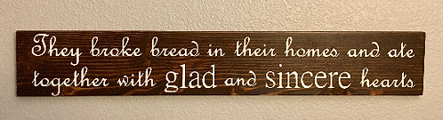 Acts 2:46 Dining Room - Farmhouse Style Sign