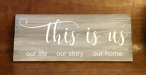 This is us - Farmhouse Style Sign