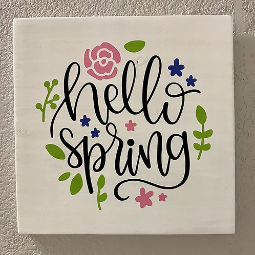 """Hello Spring"" handpainted sign"