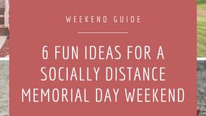 6 Fun Ideas for a Socially Distant Memorial Day Weekend