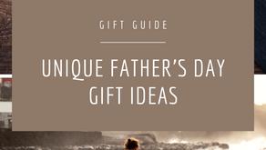 Unique Father's Day Gift Ideas