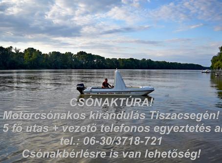 Csónakázz Tiszacsegén!