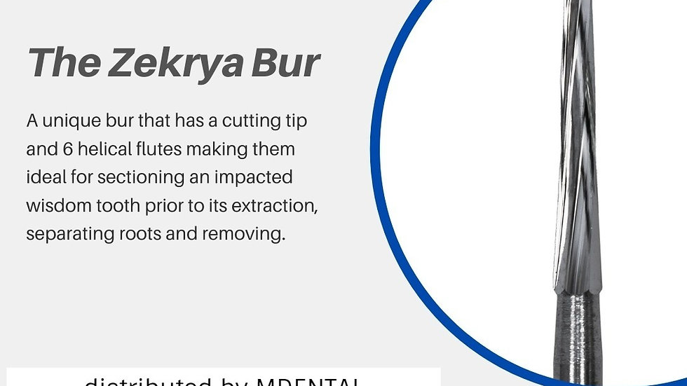 THE ZEKRYA BUR FOR CUTTING WISDOM TOOTH