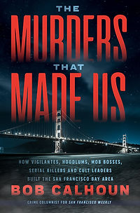 The Murders That Made Us book cover