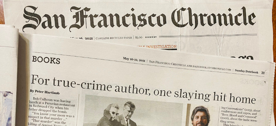 Murders That Made Us in the S.F. Chronicle Sunday Datebook.
