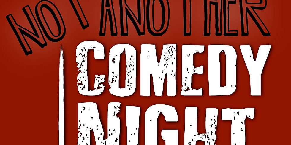 Not Another Comedy Night