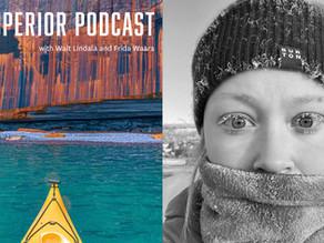 Lake Superior Podcast S1 E4: Maddy Marquardt -  Kayaking Lake Superior