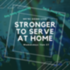 Stronger to serve at home_wed.png