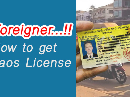 Details for Foreigner to get Laos license