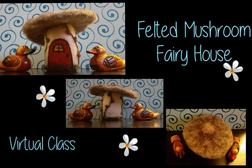 Felted Mushroom Fairy House