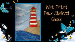 Wet Felted Faux Stained Glass.jpg