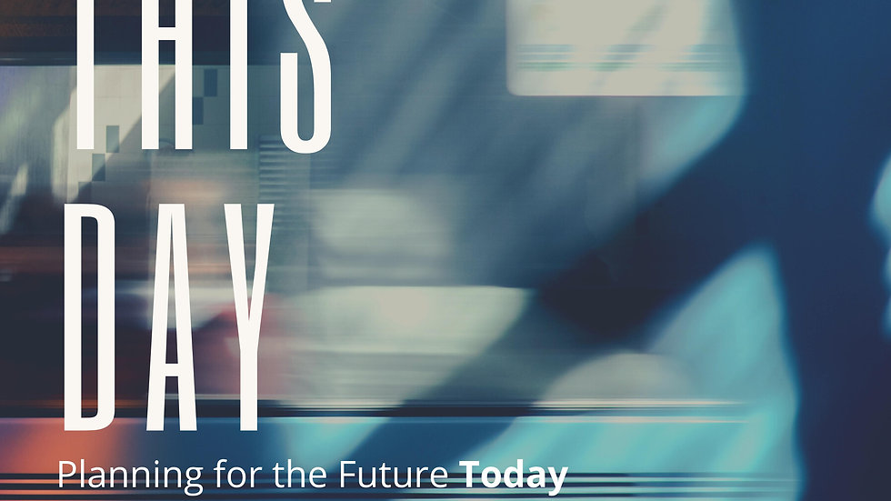 Seize This Day: Planning for the Future Today E-book