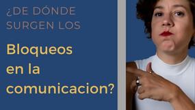 ¿De dónde surgen los bloqueos que limitan nuestra comunicación?