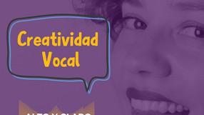 CREATIVIDAD VOCAL