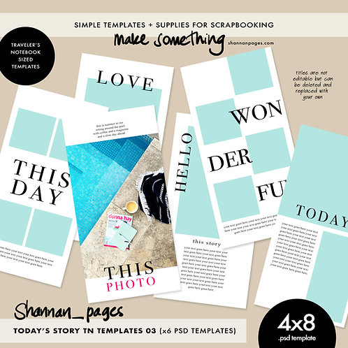Today's Story 03 Travelers' Notebook Templates x 6 (4x8 PSD templates)