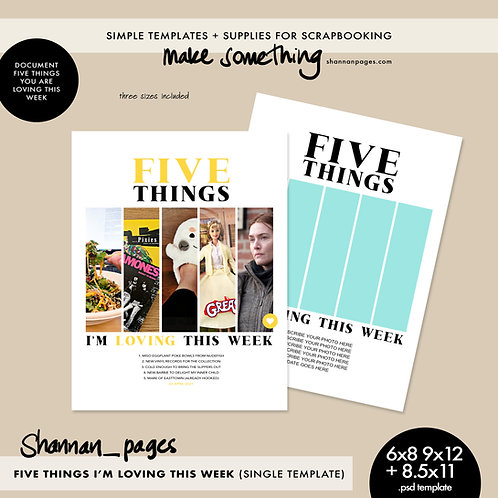 Five Things I'm Loving This Week Single PSD Template (8.5x11, 9x12 & 6x8 sizes)
