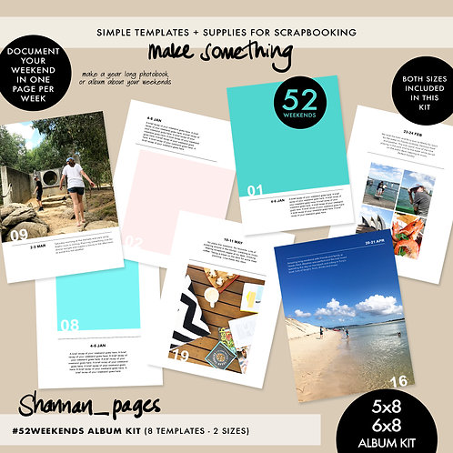 #52Weekends Album Kit - 5x8 and 6x8 sizes included