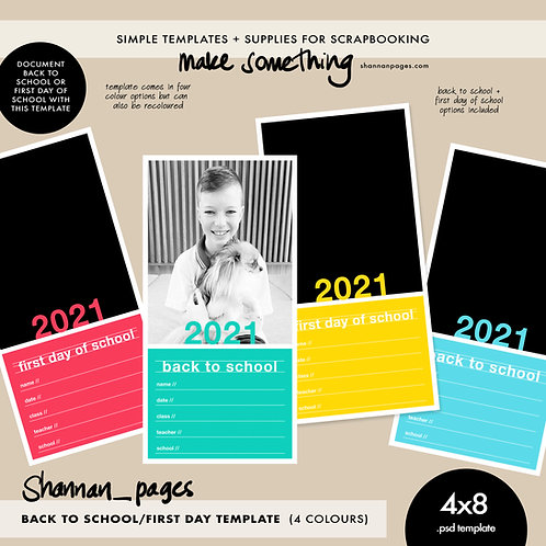 Back to School/First Day of School Template (4x8 psd template in four colours)