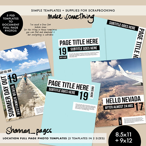 'Location' Full Page Photo Templates (8.5x11 and 9x12 sizes included)