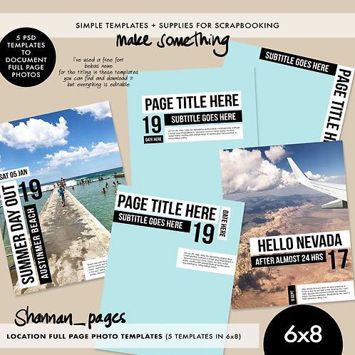 'Location' Full Page Photo Templates (6x8 size)
