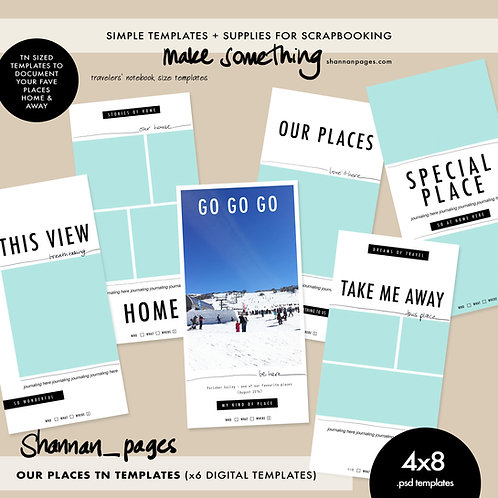 Our Places Travelers Notebook Templates (x6 4x8 PSD templates)