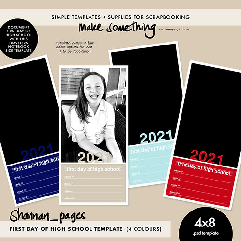First Day of High School Template (4x8 psd template in four colours)