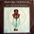 Thelma_Houston_Don't_Leave_Me_This_Way_s