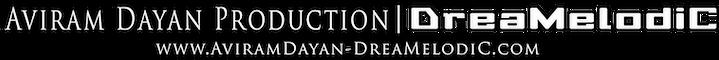Aviram Dayan Production | DreaMelodiC