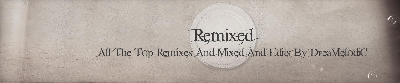 DreaMelodiC-Remixed-Cloud