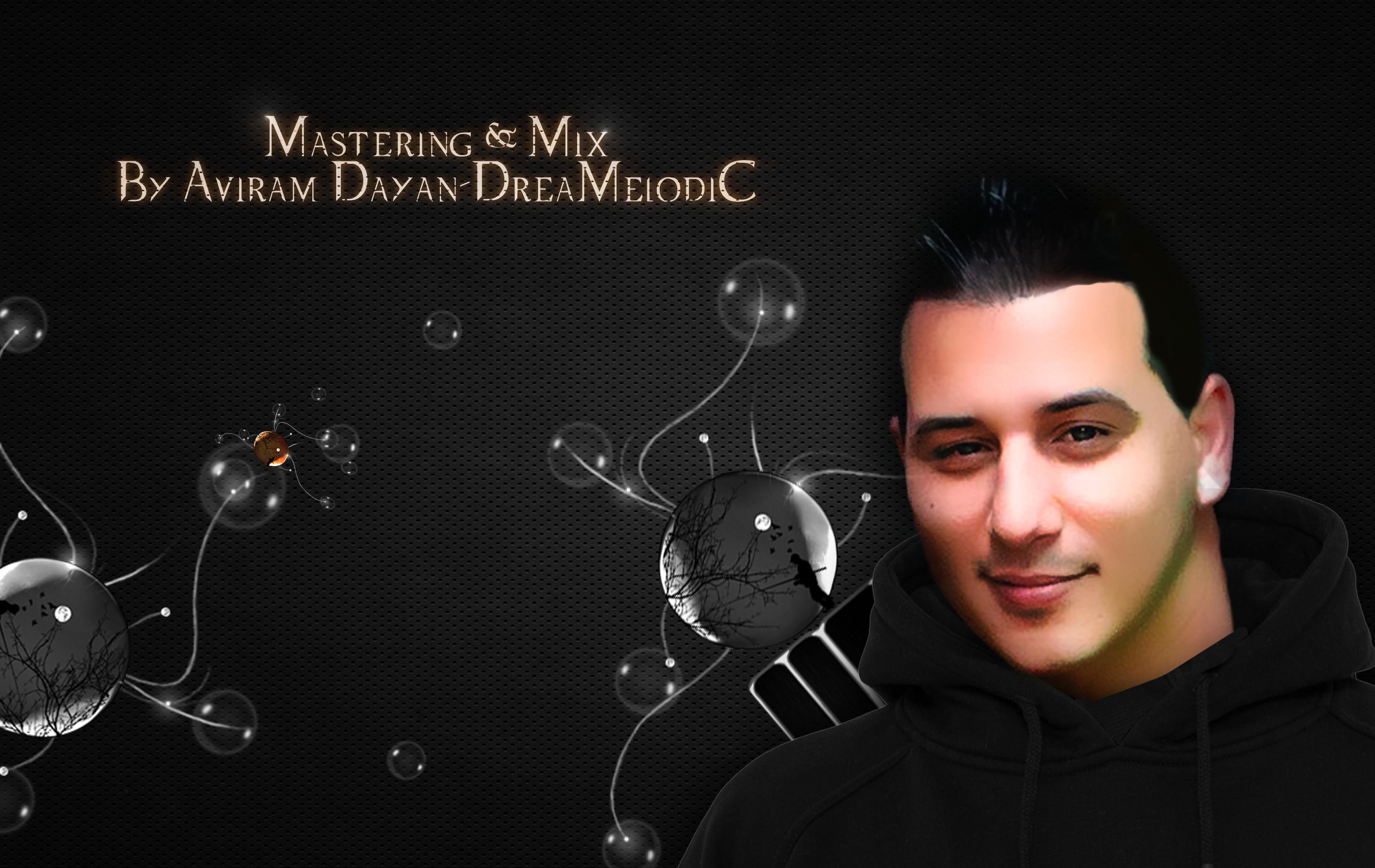 Mastering-&-Mix--By-Aviram-Dayan-DreaMelodiC-copy-4
