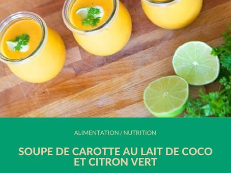 Recette Hiver - Soupe de carotte/lait coco