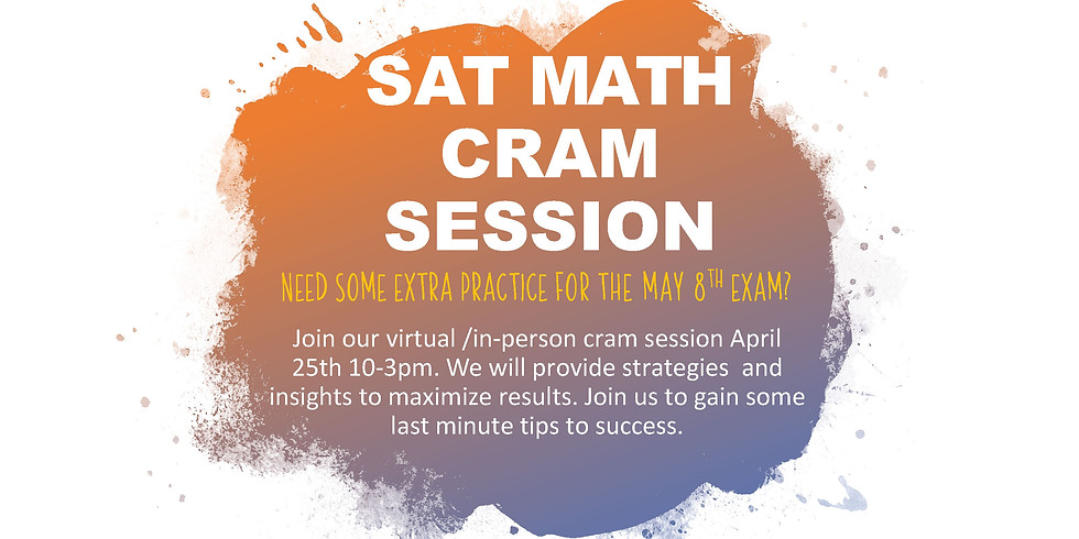 SAT Math Cram Session for May exam
