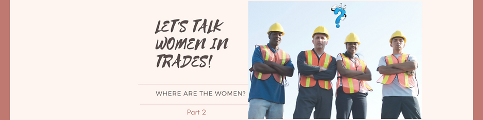large-LET'S TALK WOMEN IN TRADES P2.png