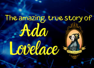 The amazing true story of Ada Lovelace