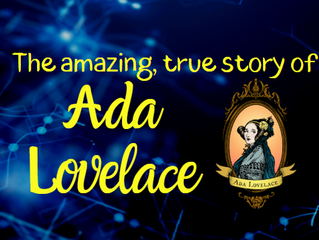 The amazing true story of Ada Lovelace